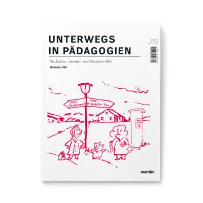 Unterwegs in Pädagogien Cover