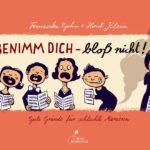 Bilderbuch: Benimm dich ...bloss nicht