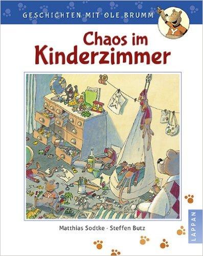 Kinderbuch Chaos im KInderzimmer
