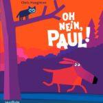 Kinderbuch Oh nein Paul