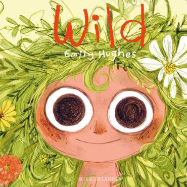 Wild und glücklich