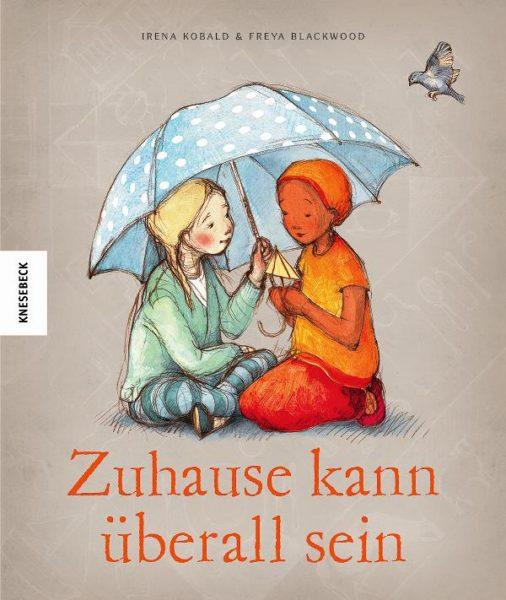 Bilderbuch: ZUhause kann überall sein