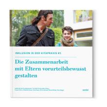 Inklusion in der Kitapraxis - Zusammenarbeit mit Eltern