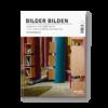 Cover Bilder bilden Zeitgenössische Bilderbücher