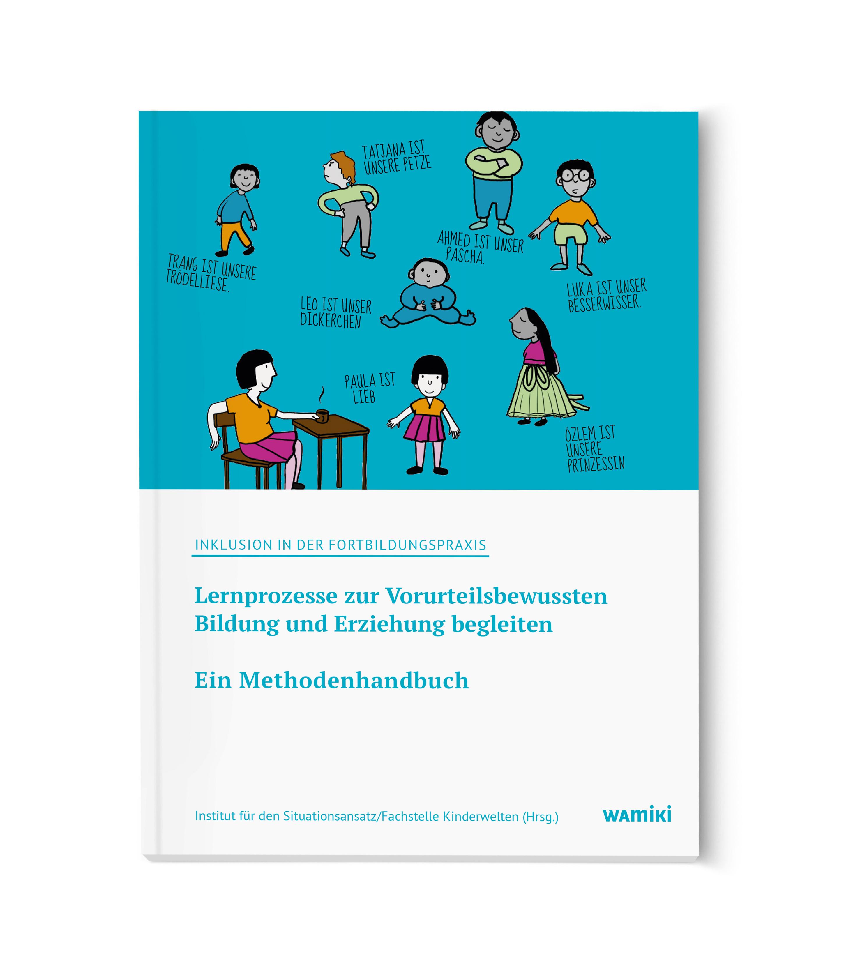 Inklusion in der Fortbildungspraxis - ein Methodenhandbuch(Band 6 ...