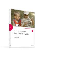 Weltwissen. Film 10. Das Kind ist begabt. DVD. Donata Elschenbroich und Otto Schweitzer