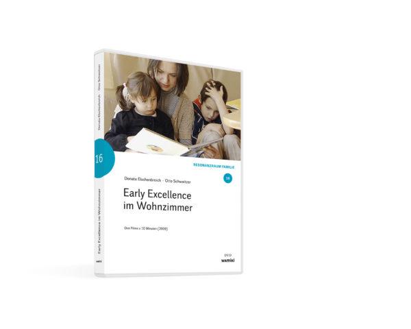 Weltwissen. Film 16. Early Excellence im Wohnzimmer. DVD. Donata Elschenbroich und Otto Schweitzer