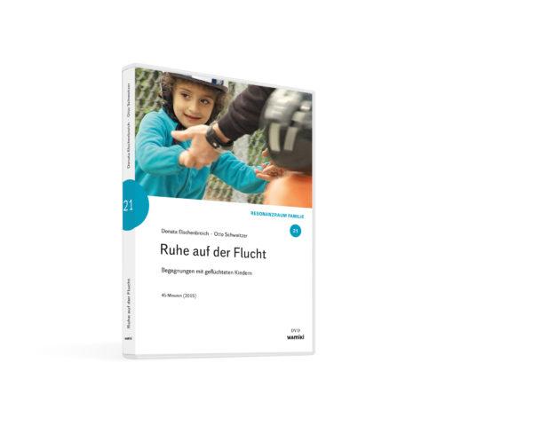 Weltwissen. Film 21. Ruhe auf der Flucht. Begegnungen mit geflüchteten Kindern. DVD. Donata Elschenbroich und Otto Schweitzer