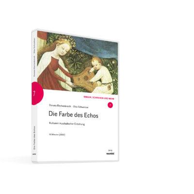 Weltwissen. Film 7. Die Farbe des Echos. Kulturen musikalischer Erziehung. DVD. Donata Elschenbroich und Otto Schweitzer. Musikalische Früherziehung