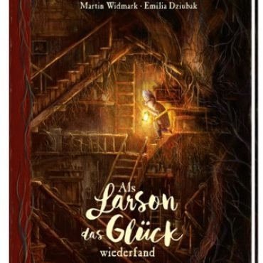 """Das Kinderbuch der Woche: """"Als Larson das Glück wiederfand"""""""