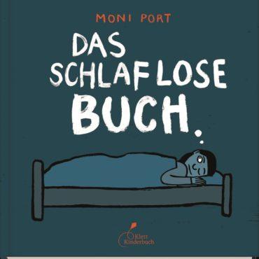 Kinderbuch der Woche: Das schlaflose Buch