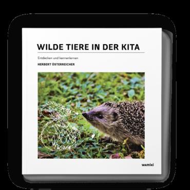 Wilde Tiere in der Kita