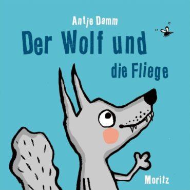 Kinderbuch der Woche:  Der Wolf und die Fliege