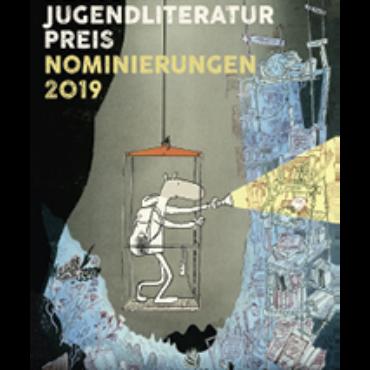 Deutscher Jugendliteraturpreis 2019 Nominierungen