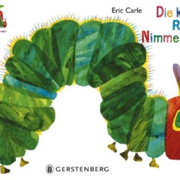 """Das Kinderbuch der Woche: Eric Carles """"Nimmersatt"""""""