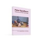 Pikler SpielRaum, Erlebnisse einer Eltern-Kind-Gruppe