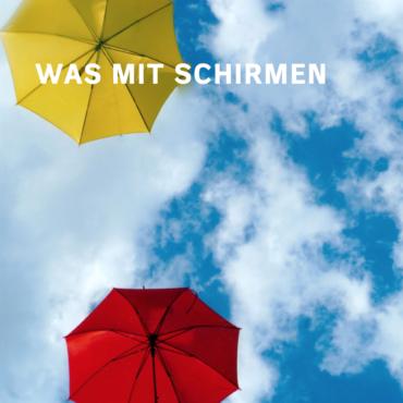 Was mit Schirmen